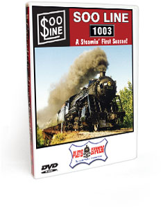 Soo Line 1003 <br/> A Steamin' First Season DVD Video