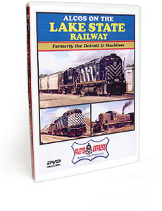 Alcos on the Lake State Railway DVD Video