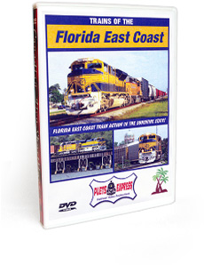 Trains of the Florida East Coast DVD Video