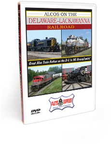 Alcos on the Delaware-Lackawanna Railroad DVD Video
