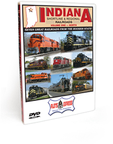 Indiana Shortline & Regional Railroads - Vol. 1 North DVD Video